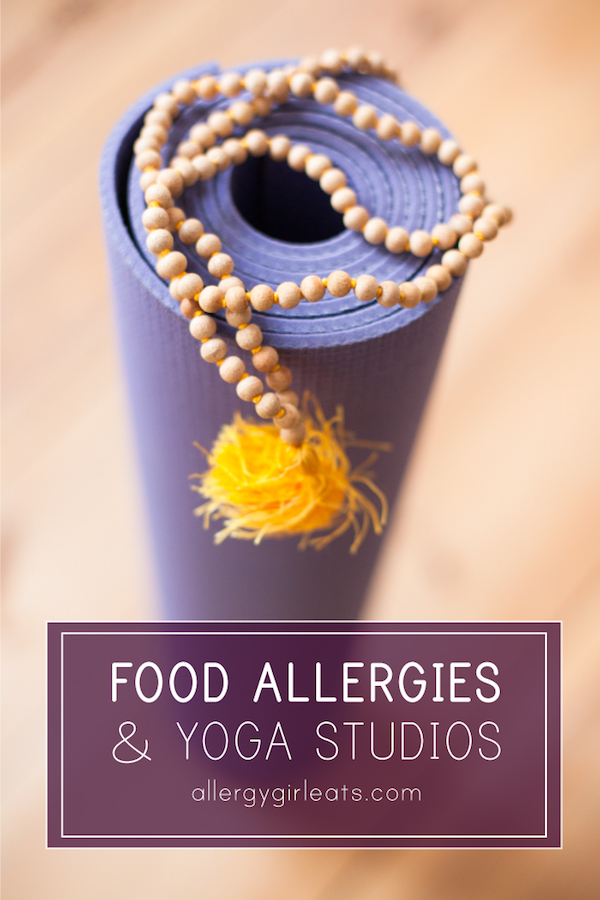 What to know about going to a yoga studio and your food allergies