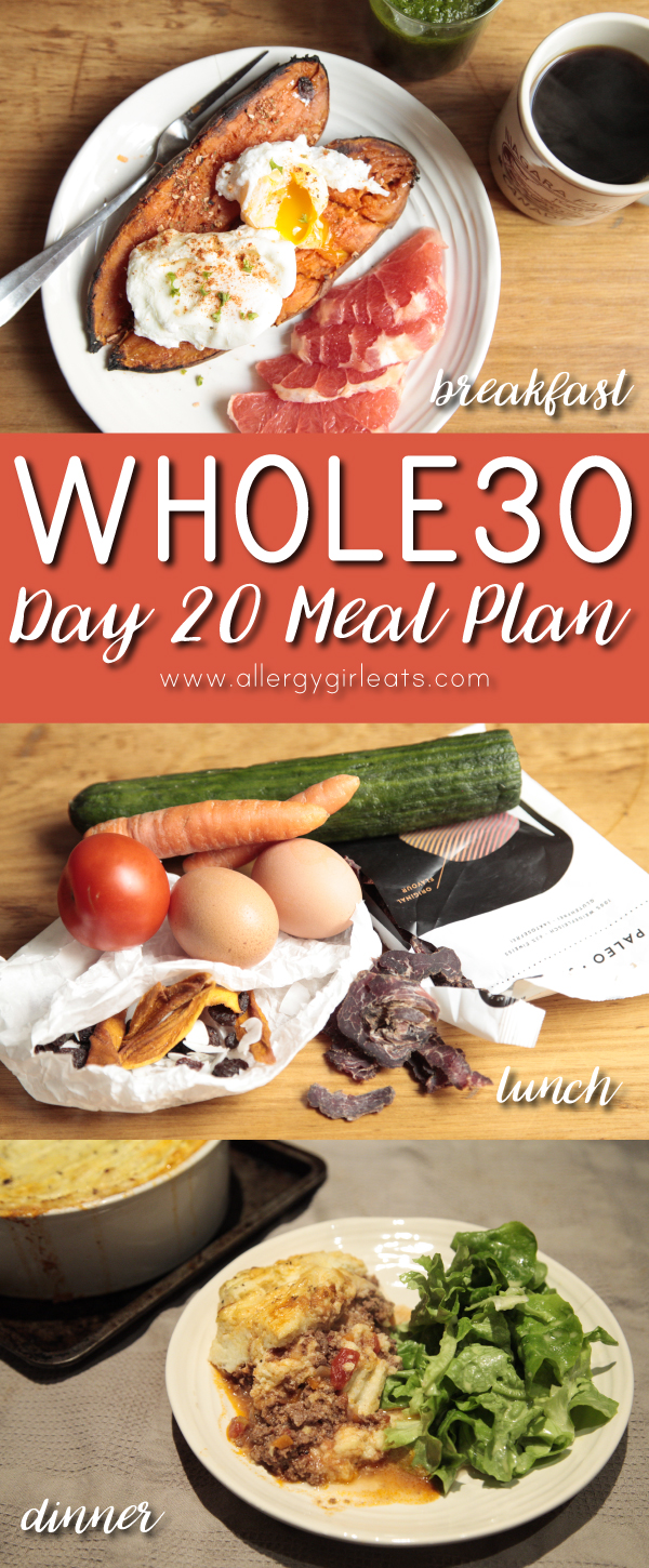 Whole30 Meal Plan Day 20: poached eggs, to go foods and Shepherd's pie