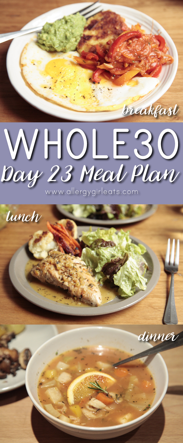 Whole30 Meal Plan Day 23: fired egg and guacamole, turkey breast and roasted veggies, fish soup