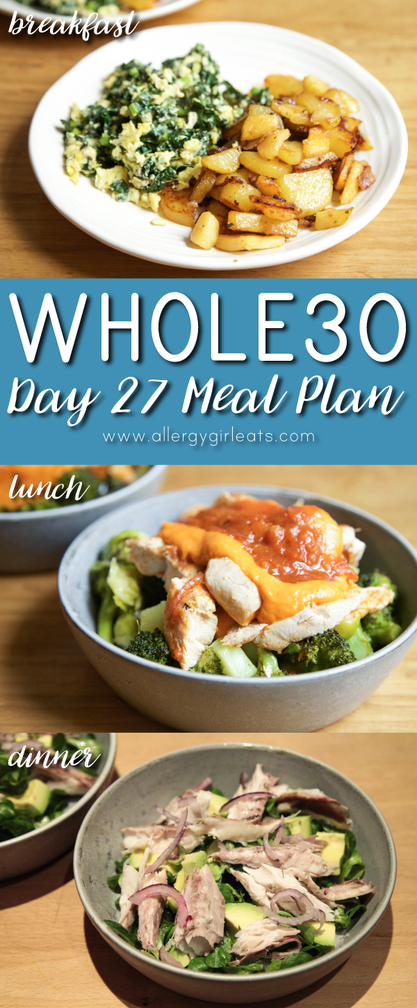Whole30 Meal Plan Day 27: eat up those leftovers! Sugar free menu plan
