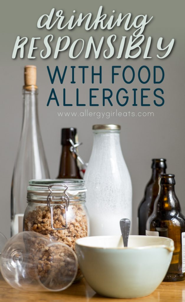 Drinking responsibly with food allergies - tips on how to drink alcohol when you have food allergies