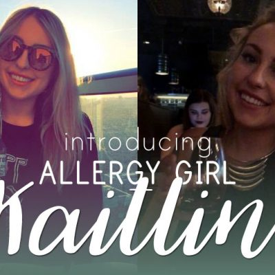 Meet Allergy Girl: Kaitlin!